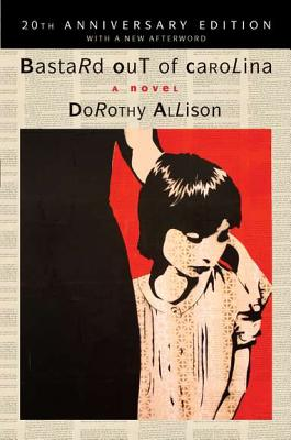 Bastard Out of Carolina By Allison, Dorothy